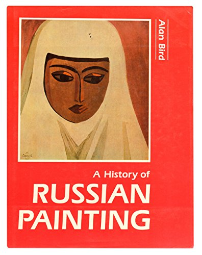 9780816189113: A History of Russian Painting