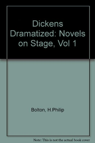 9780816189243: Dickens Dramatized (Novels on Stage, Vol 1)