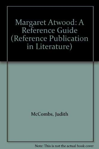 9780816189403: Margaret Atwood: A Reference Guide (Reference Publication in Literature)