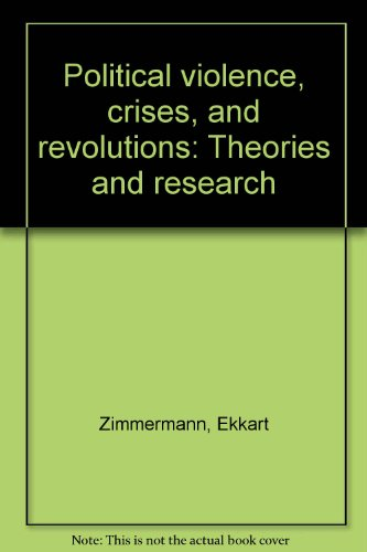 9780816190270: Political violence, crises, and revolutions: Theories and research
