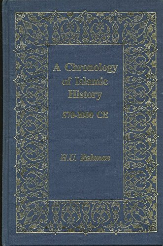 A Chronology of Islamic History, 570-1000Ce