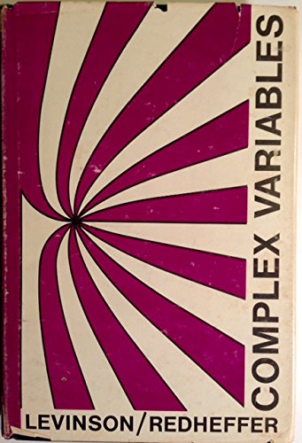 Complex Variables: Levinson, Norman; Redheffer,