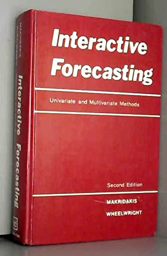 Interactive Forecasting: Univariate and Multivariate Methods (0816254168) by Spyros G. Makridakis
