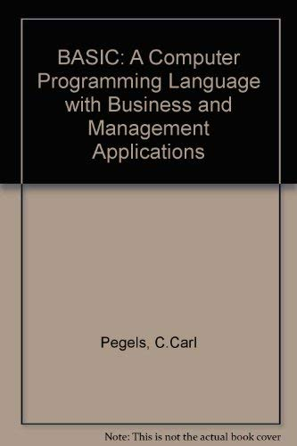 BASIC: A Computer Programming Language with Business and Management Applications (Holden-Day ...