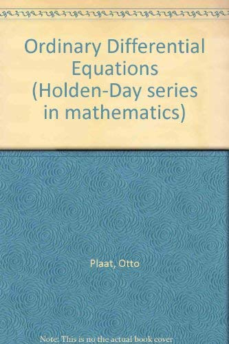 9780816268443: Ordinary Differential Equations (Holden-Day series in mathematics)