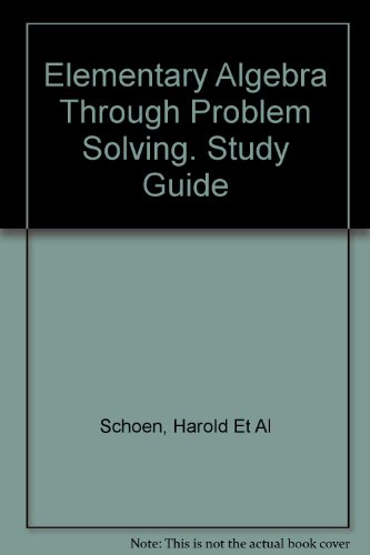 9780816276325: Elementary Algebra Through Problem Solving. Study Guide
