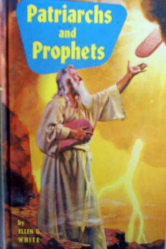 9780816300396: Patriarchs and Prophets