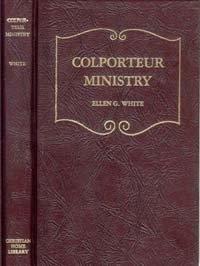 Colporteur Ministry: Ellen Gould Harmon White