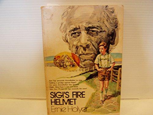 9780816301690: Sigi's Fire Helmet