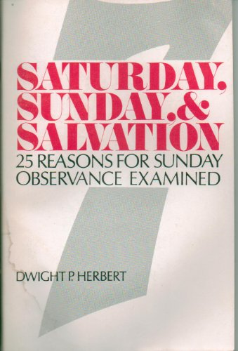 9780816303557: Saturday, Sunday, salvation: 25 reasons for keeping Sunday examined