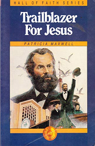 9780816303748: A soldier for Jesus: The first adventist missionary (Trailblazers for Jesus series)