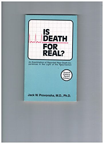 9780816304066: Is death for real?: An examination of reported near-death experience in the light of the Resurrection