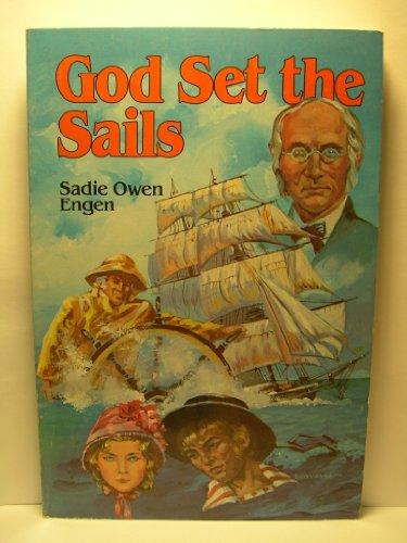 9780816304554: God set the sails (Trailblazer series)