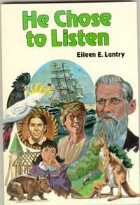 He chose to listen (Trailblazer series): Eileen E Lantry