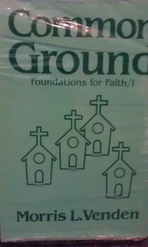 9780816305643: Common Ground: A Look at the Beliefs Seventh-Day Adventists Hold in Common With Other Evangelical Christians (Foundations for Faith, No 1)