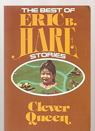 9780816305865: Clever Queen (The Best of Eric B. Hare stories)