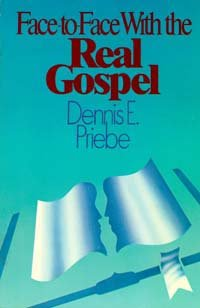 9780816306176: Face-to-face with the real gospel