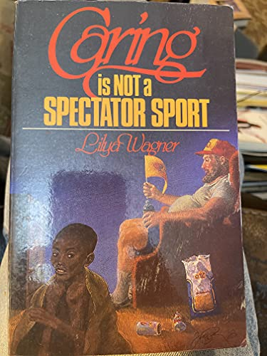 Caring is not a spectator sport (Lifeline): Wagner, Lilya