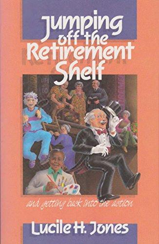 9780816308149: Jumping Off the Retirement Shelf