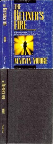 The refiner's fire (9780816308293) by Marvin Moore