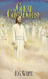 The Great Controversy: White, E. G.,