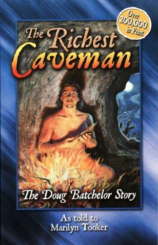 9780816308767: The Richest Caveman: The Doug Batchelor Story (Destiny book)