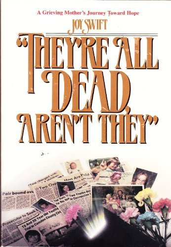 They're All Dead Aren't They (0816309175) by Joy Swift