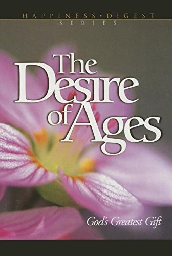 The Desire of Ages: God's Greatest Gift: Ellen G. White