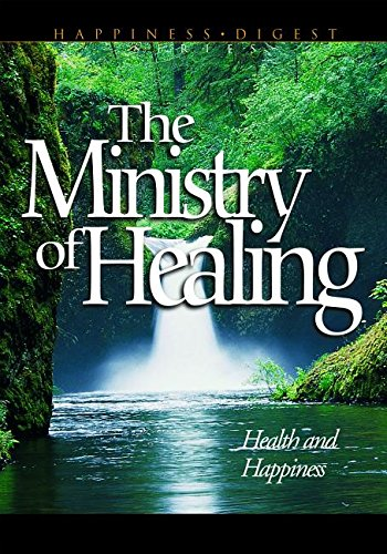 9780816310074: The Ministry of Healing