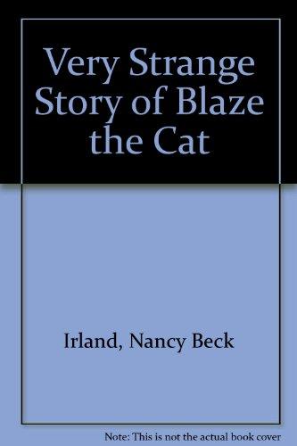 9780816310463: The Very Strange Story of Blaze the Cat
