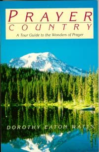 9780816311125: Prayer Country: A Tour Guide to the Wonders of Prayer