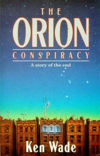 9780816311958: The Orion Conspiracy: A Story of the End