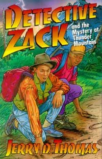 9780816312122: Detective Zack and the Mystery at Thunder Mountain (Detective Zack Bible Adventure)