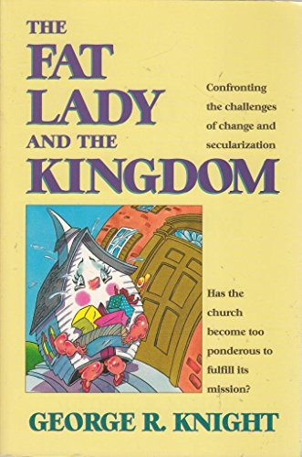 9780816312597: The Fat Lady and the Kingdom: Confronting the Challenge of Change and Secularization