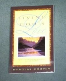 Living God's love: Being a source of refreshment in a dry world (0816312605) by Douglas Cooper