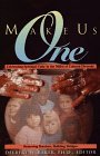 Make Us One: Celebrating Spiritual Unity in the Midst of Cultural Diversity : Removing Barriers, ...