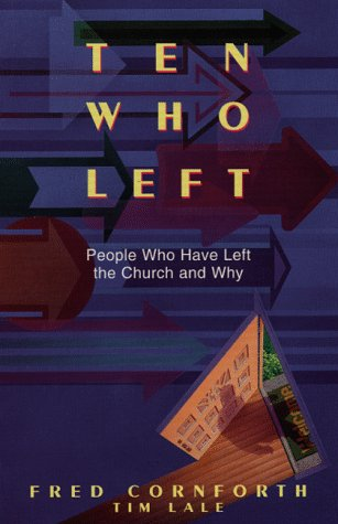 9780816312986: Ten Who Left: People Who Have Left the Church and Why