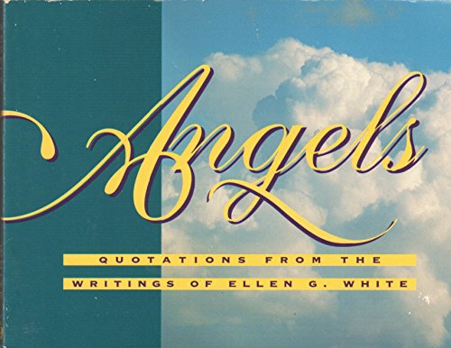 9780816313105: Angels: Quotations from the Writings of Ellen G. White