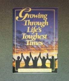 9780816313198: Growing Through Life's Toughest Times