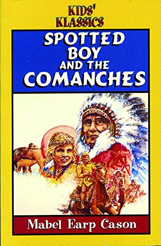 9780816313310: Spotted Boy and the Comanches