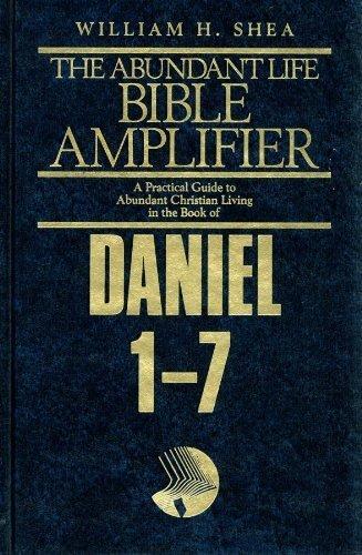 9780816313419: Daniel 1-7: Prophecy As History (Abundant Life Bible Amplifier)