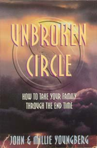 Unbroken Circle: How to Take Your Family: Youngberg, John, Youngberg,
