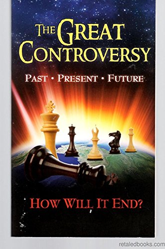 The Great Controversy Ended: A GLimpse Into Eternity