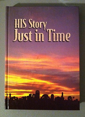 9780816315390: His Story: Just in Time