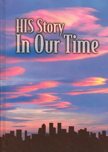 His Story-In Our Time: Grades 9 and 10