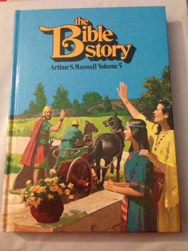 9780816315970: The Bible Story Volume 5