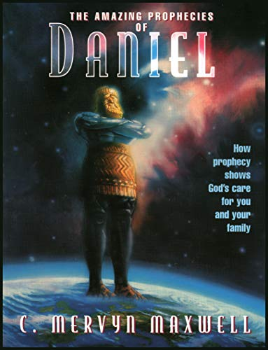 9780816316519: Amazing prophecies of Daniel: How prophecy shows God's care for you and your family