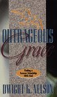9780816316793: Outrageous Grace: Finding a Forever Friendship With God