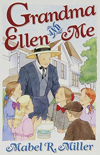9780816316915: Grandma Ellen and Me: Stories of Growing Up at Elmshaven