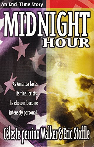 9780816316984: Midnight Hour: As America Faces Its Final Crisis, the Choices Become Intensely Personal